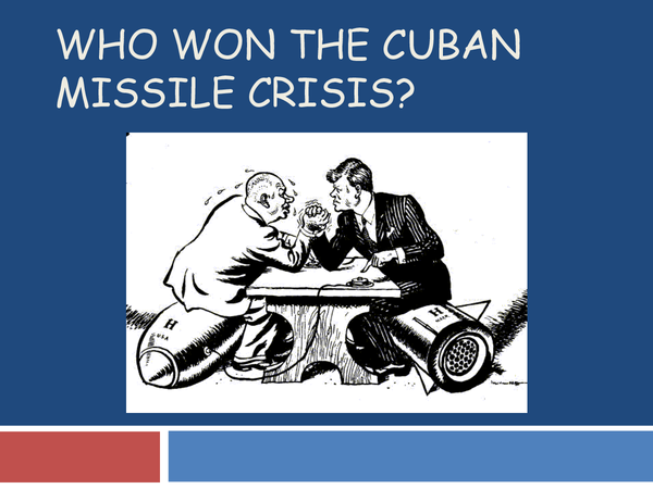 Preview of Who Won The Cuban Missile Crisis