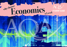 Preview of Why choose A-level Economics  - AQA guide