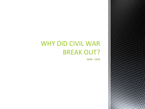 Preview of Why Did Civil War Break Out