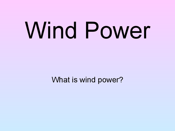 Preview of Wind Power
