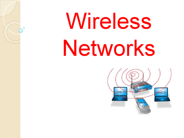 Preview of Wireless Networks