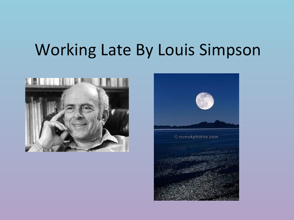 Preview of Working Late by Louis Simpson