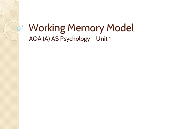 Preview of working memory model + study + strengths and weaknesses