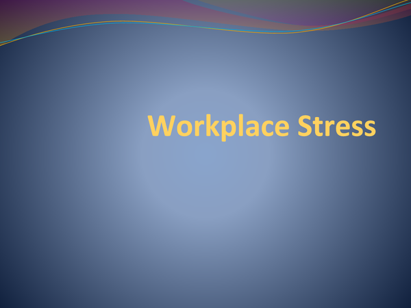 Preview of Workplace Stress