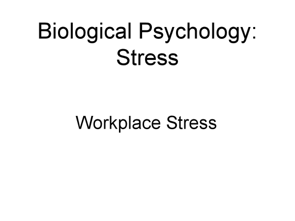 Preview of Workplace Stress - Biological Psychology AS