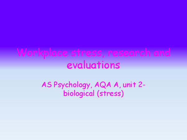 Preview of workplace stress, research and evaluations