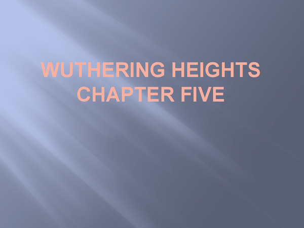 Preview of Wuthering Heights Chapter Five