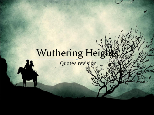 Preview of Wuthering Heights - Gap-Fill Exercise