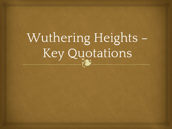 Preview of Wuthering Heights Key Quotations