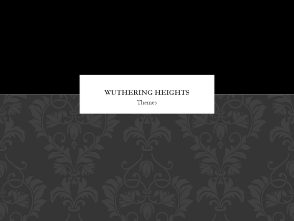 Preview of Wuthering Heights Themes