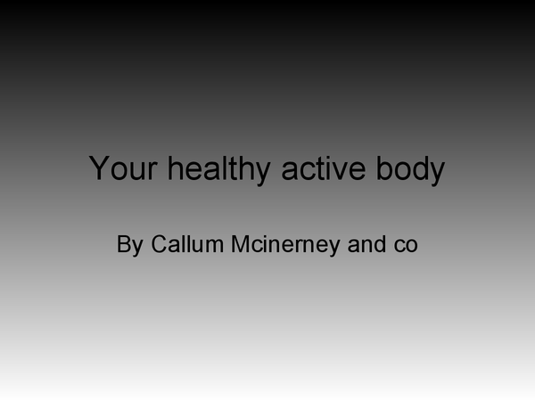 Preview of Your Healthy Active Body - JACKHUNT SCHOOL